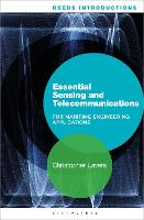 Reeds Introductions: Essential Sensing and Telecommunications for Marine Engineering Applications by Christopher (Senior Lecturer, Britannia Royal Naval College, UK) Lavers