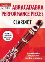Abracadabra Performance Pieces - Clarinet by