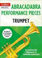Abracadabra Performance Pieces - Trumpet by