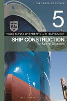 Reeds Vol 5: Ship Construction for Marine Engineers by Paul Anthony Russell, E. A. Stokoe