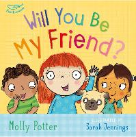 Will you be my Friend? by Molly Potter