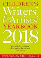Children's Writers' & Artists' Yearbook 2018 by