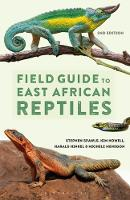 Field Guide to East African Reptiles by Steve Spawls