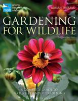 RSPB Gardening for Wildlife New edition by Adrian Thomas