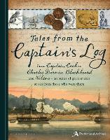 Tales from the Captain's Log by The National Archives