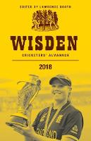 Wisden Cricketers' Almanack 2018 by Lawrence Booth