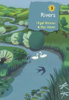 Rivers A natural and not-so-natural history by Paul (Author) Raven, Nigel Holmes
