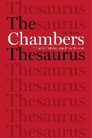 The Chambers Thesaurus, 5th Edition by Chambers