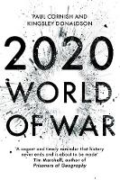 2020 World of War by Paul Cornish, Kingsley Donaldson