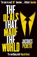 The Deals that Made the World by Jacques Peretti