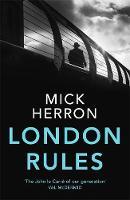 London Rules Jackson Lamb Thriller 5 by Mick Herron