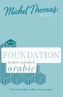 Foundation Modern Standard Arabic (Learn MSA with the Michel Thomas Method) by Jane Wightwick, Mahmoud Gaafar