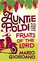 Auntie Poldi and the Fruits of the Lord by Mario Giordano