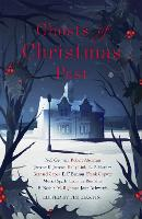 Ghosts of Christmas Past A chilling collection of modern and classic Christmas ghost stories by