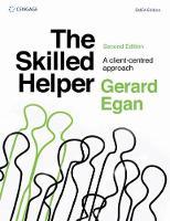 The Skilled Helper by Gerard (Professor Emeritus, Loyola University of Chicago) Egan