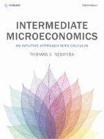 Intermediate Microeconomics An Intuitive Approach with Calculus by Thomas (Duke University) Nechyba