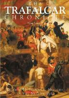 The Trafalgar Chronicle New Series by Peter Hore