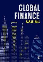 Global Finance Places, Spaces and People by Sarah Hall