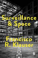 Surveillance and Space by Francisco Klauser