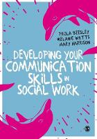Developing Your Communication Skills in Social Work by Paula Beesley, Melanie Watts, Mary Harrison