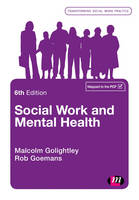 Social Work and Mental Health by Malcolm Golightley, Robert Goemans