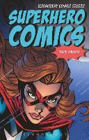 Superhero Comics by Christopher (Washington and Lee University, USA) Gavaler