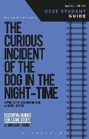Curious Incident of the Dog in the Night-Time GCSE Student Guide by Jacqueline Bolton