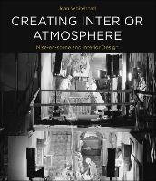 Creating Interior Atmosphere Mise en Scene and Interior Design by Jean Whitehead