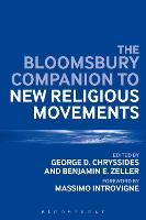 The Bloomsbury Companion to New Religious Movements by George D. Chryssides
