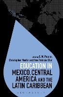 Education in Mexico, Central America and the Latin Caribbean by C. M. (Institute of Education, University College London, UK) Posner
