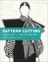 Pattern Cutting: The Architecture of Fashion by Pat (Northbrook College, UK) Parish