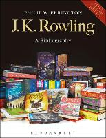 J.K. Rowling: A Bibliography by Philip W. Errington