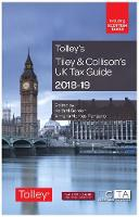 Tiley & Collison's UK Tax Guide 2018-19 by Keith Gordon, Ximena Montes Manzano, Harriet Brown, Patrick Cannon