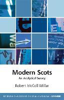 Modern Scots An Analytical Survey by Robert McColl Millar