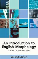 An Introduction to English Morphology Words and Their Structure by Andrew Carstairs-McCarthy
