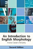 An Introduction to English Morphology Words and Their Structure (2nd Edition) by Andrew Carstairs-McCarthy