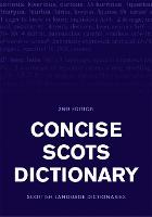 Concise Scots Dictionary Second Edition by Scottish Language Dictionaries