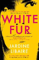 Cover for White Fur  by Jardine Libaire