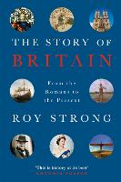 Cover for The Story of Britain  by Roy Strong