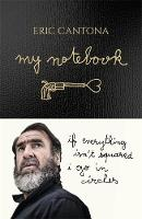 My Notebook by Eric Cantona