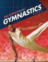 The Science Behind Gymnastics by L. E. Carmichael