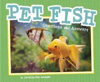 Pet Fish Questions and Answers by Christina Mia Gardeski