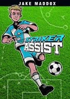 Striker Assist by Scott R. Welvaert