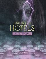 Haunted Hotels Around the World by Megan Cooley Peterson