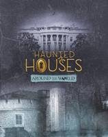 Haunted Houses Around the World by Joan Axelrod-Contrada