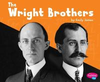 The Wright Brothers by Emily James