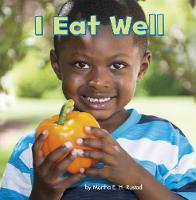 I Eat Well by Martha E. H. Rustad