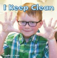 I Keep Clean by Martha E. H. Rustad