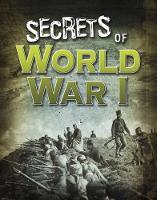 Secrets of World War I by Sean McCollum