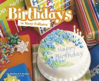 Birthdays in Many Cultures by Martha E. H. Rustad